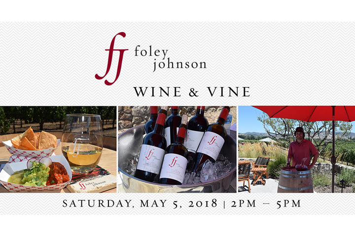 Foley Johnson Wine & Vine - May 5 from 2-5pm