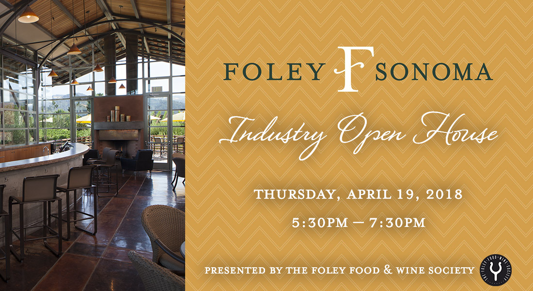 Foley Sonoma Industry Open House