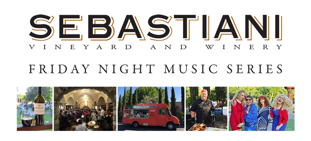 Sebastiani Friday Night Music Series