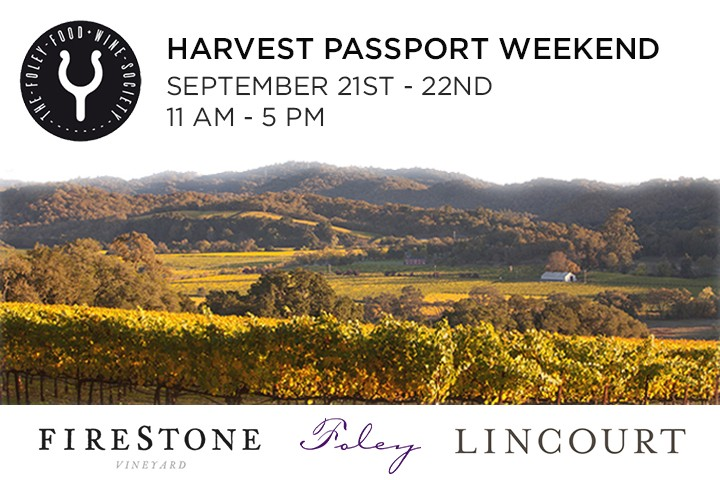 Harvest Passport Weekend in Santa Barbara Wine Country