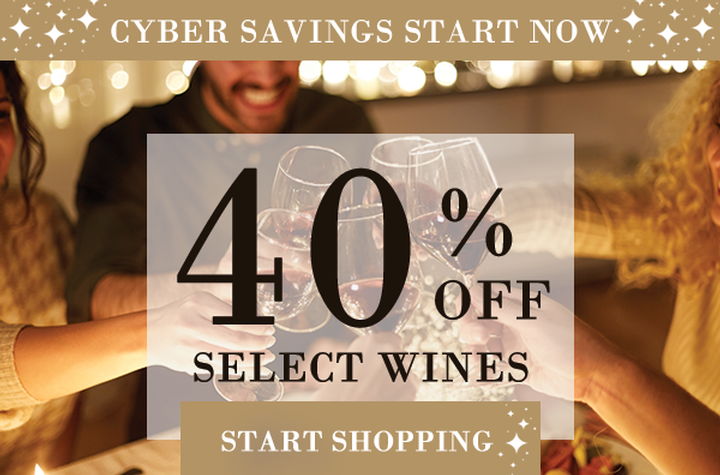 40% Off Select Wines Cyber Sale