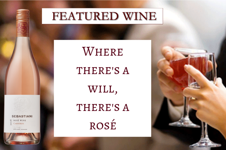 Featured Wine - A wine bottle of Sebastiani Rose and two people toasting