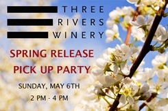 Event Ticket - Three Rivers Wine Club Pick Up Party
