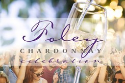 Event Ticket - 2019 Celebration of Chardonnay at Foley Estates